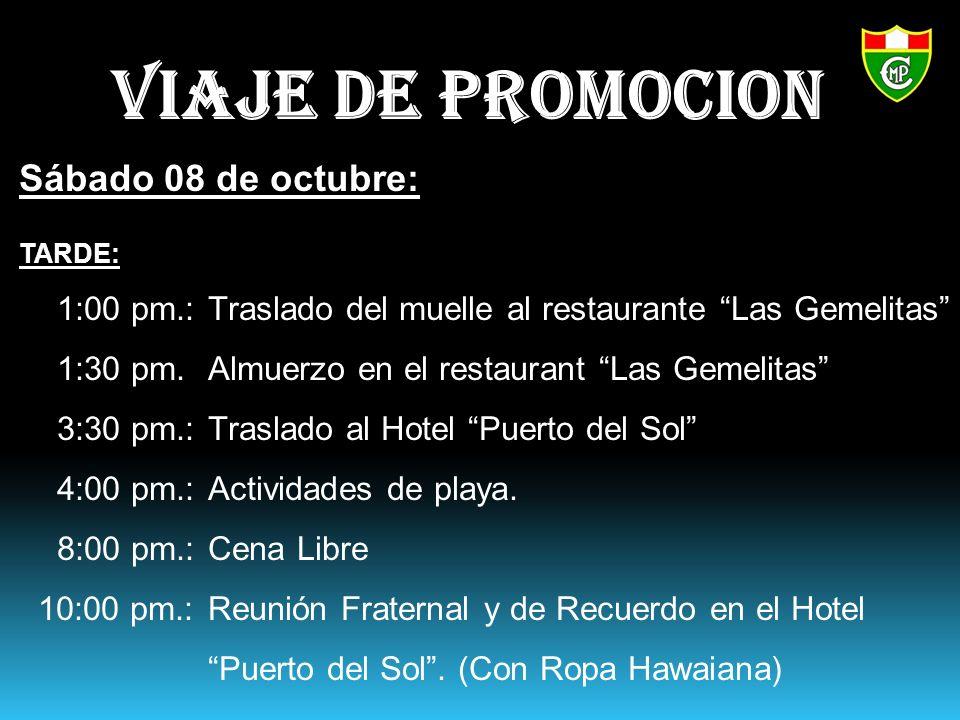 VIAJE DE PROMOCION Sábado 08 de octubre: