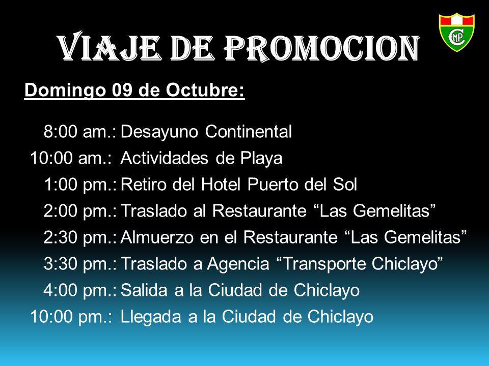 VIAJE DE PROMOCION Domingo 09 de Octubre: