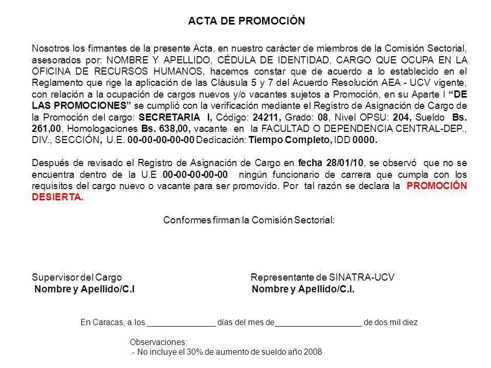 Conformes firman la Comisión Sectorial: