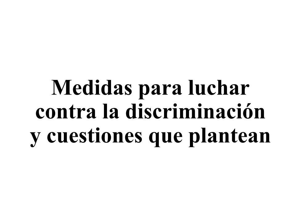 contra la discriminación y cuestiones que plantean