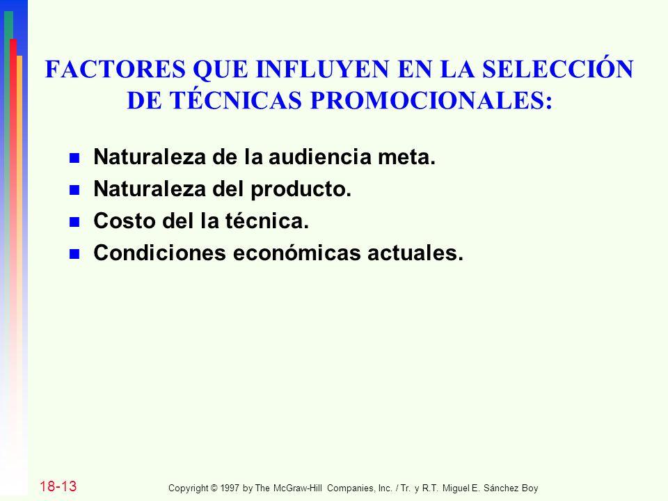 FACTORES QUE INFLUYEN EN LA SELECCIÓN DE TÉCNICAS PROMOCIONALES: