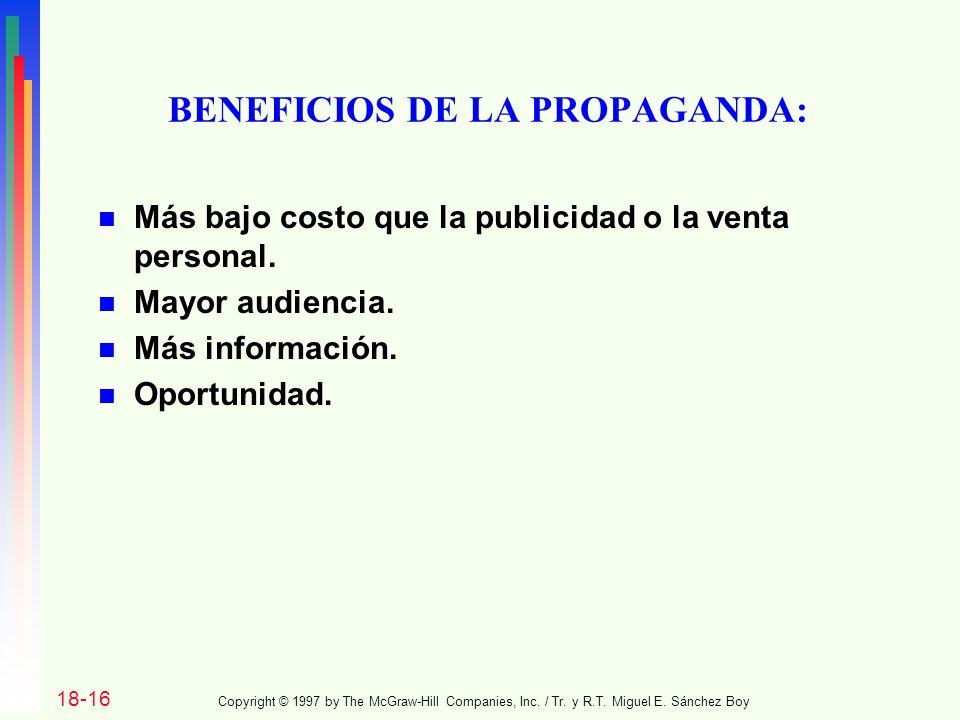 BENEFICIOS DE LA PROPAGANDA:
