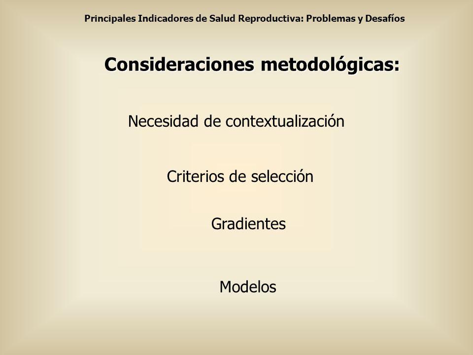 Consideraciones metodológicas: