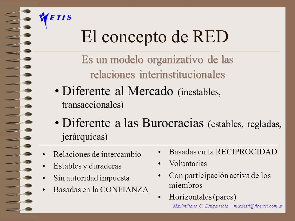 El concepto de RED Diferente al Mercado (inestables, transaccionales)