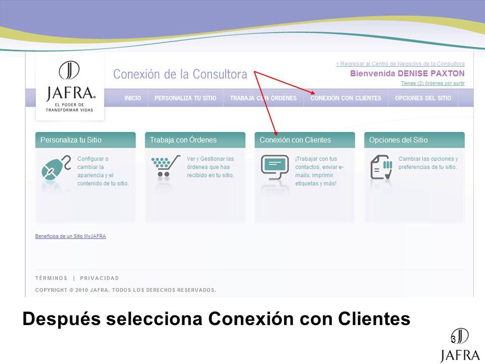 Después selecciona Conexión con Clientes