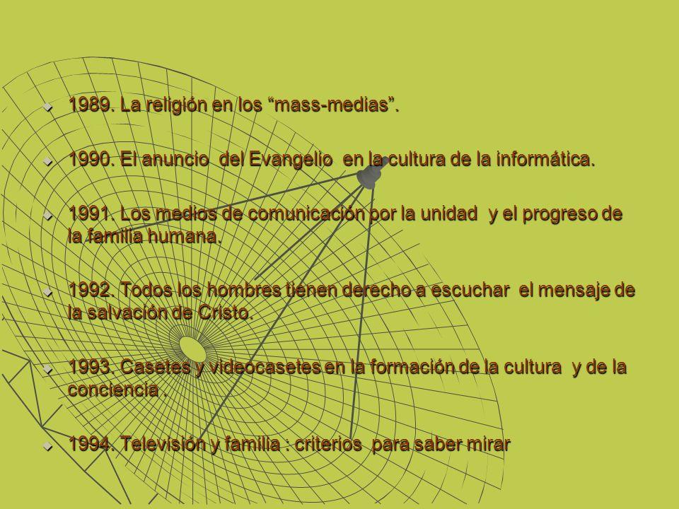 1989. La religión en los mass-medias .