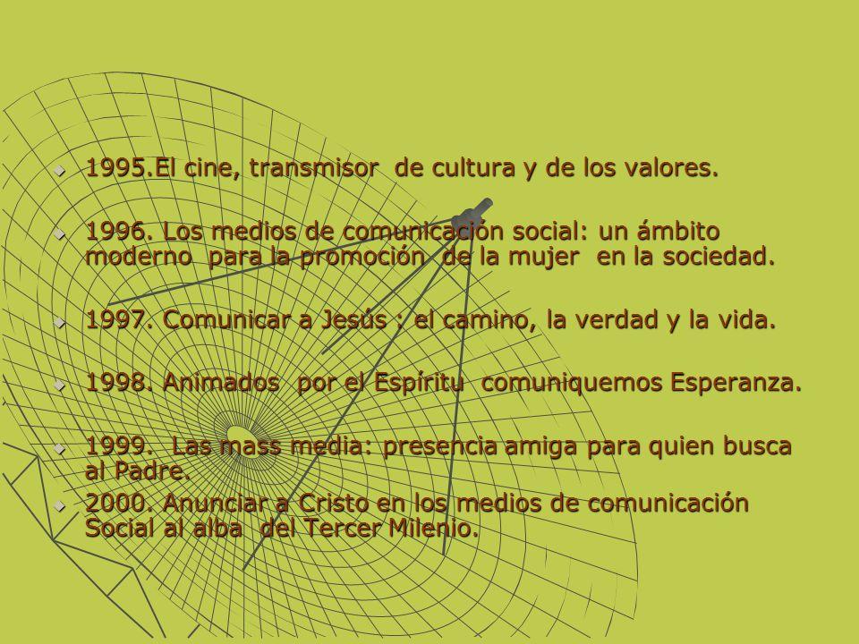 1995.El cine, transmisor de cultura y de los valores.