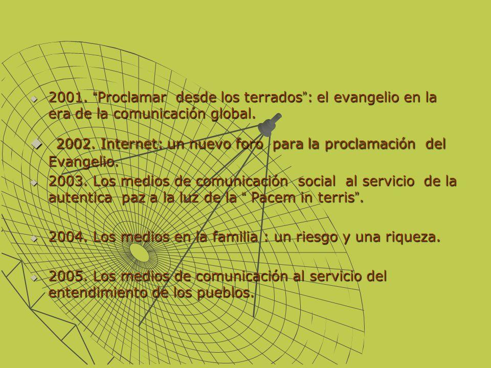 2002. Internet: un nuevo foro para la proclamación del Evangelio.