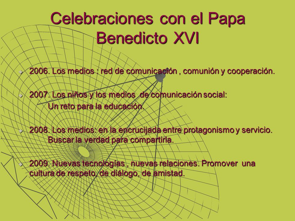 Celebraciones con el Papa Benedicto XVI
