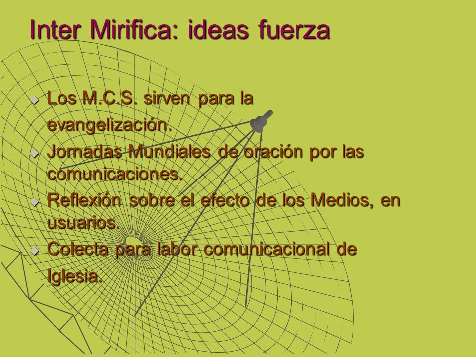 Inter Mirifica: ideas fuerza