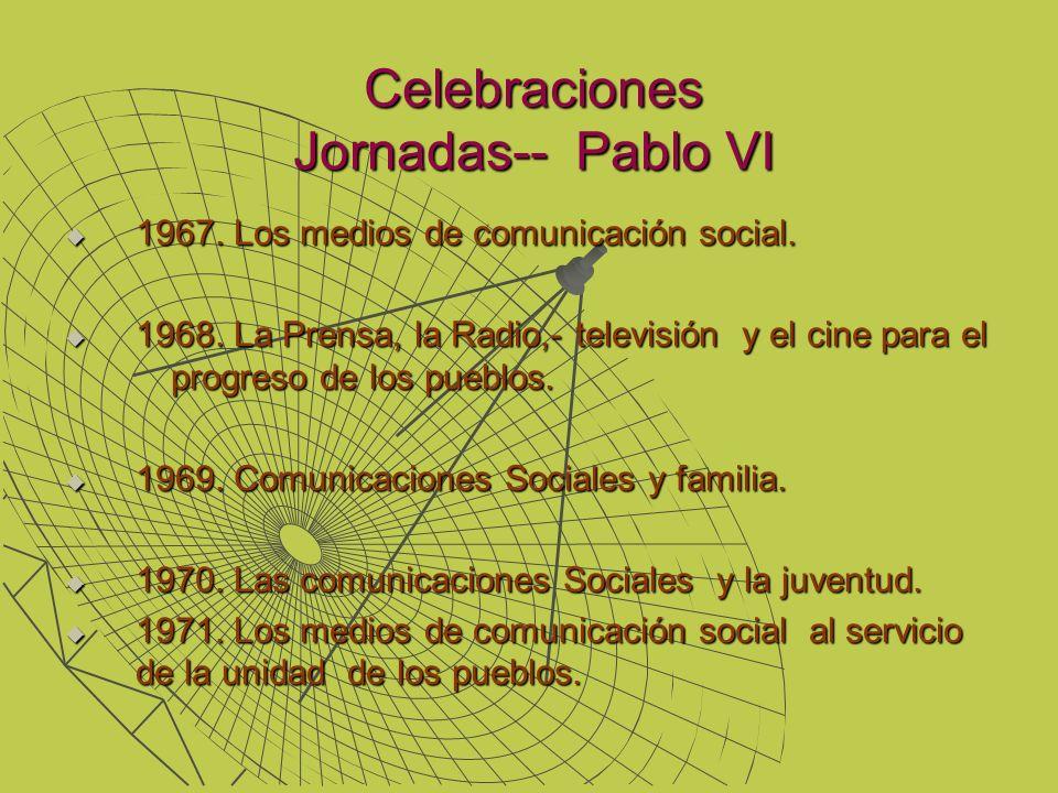 Celebraciones Jornadas-- Pablo VI