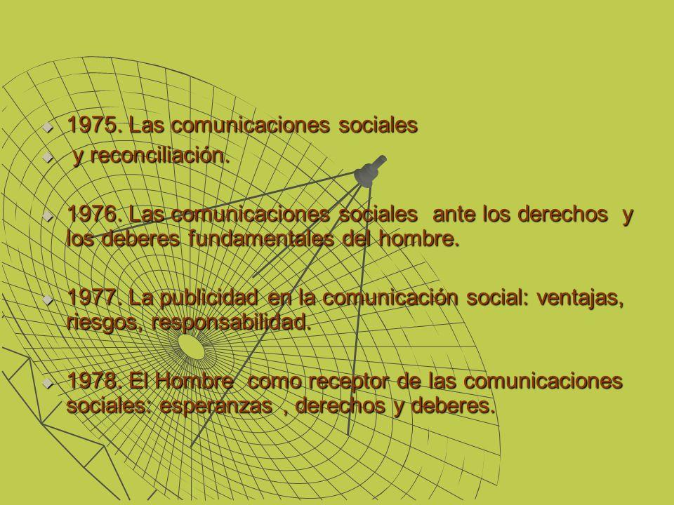 1975. Las comunicaciones sociales