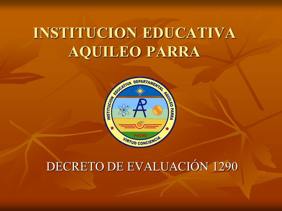 INSTITUCION EDUCATIVA AQUILEO PARRA