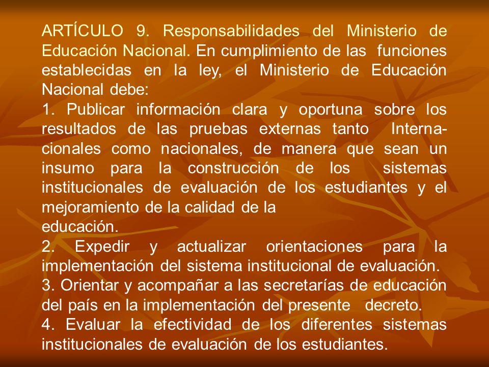 ARTÍCULO 9. Responsabilidades del Ministerio de Educación Nacional