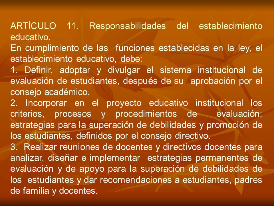 ARTÍCULO 11. Responsabilidades del establecimiento educativo.