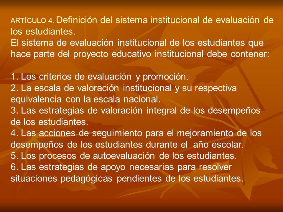 1. Los criterios de evaluación y promoción.