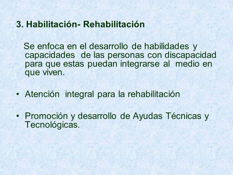 3. Habilitación- Rehabilitación
