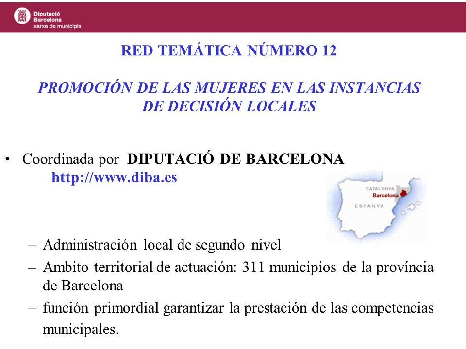 RED TEMÁTICA NÚMERO 12 PROMOCIÓN DE LAS MUJERES EN LAS INSTANCIAS DE DECISIÓN LOCALES