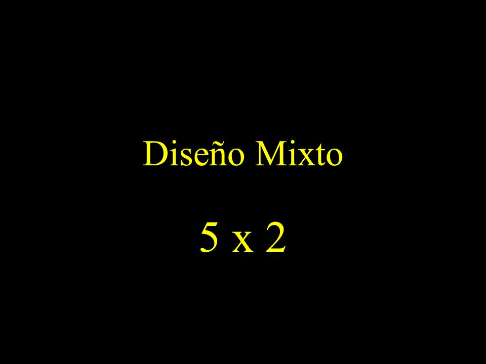 Diseño Mixto 5 x 2