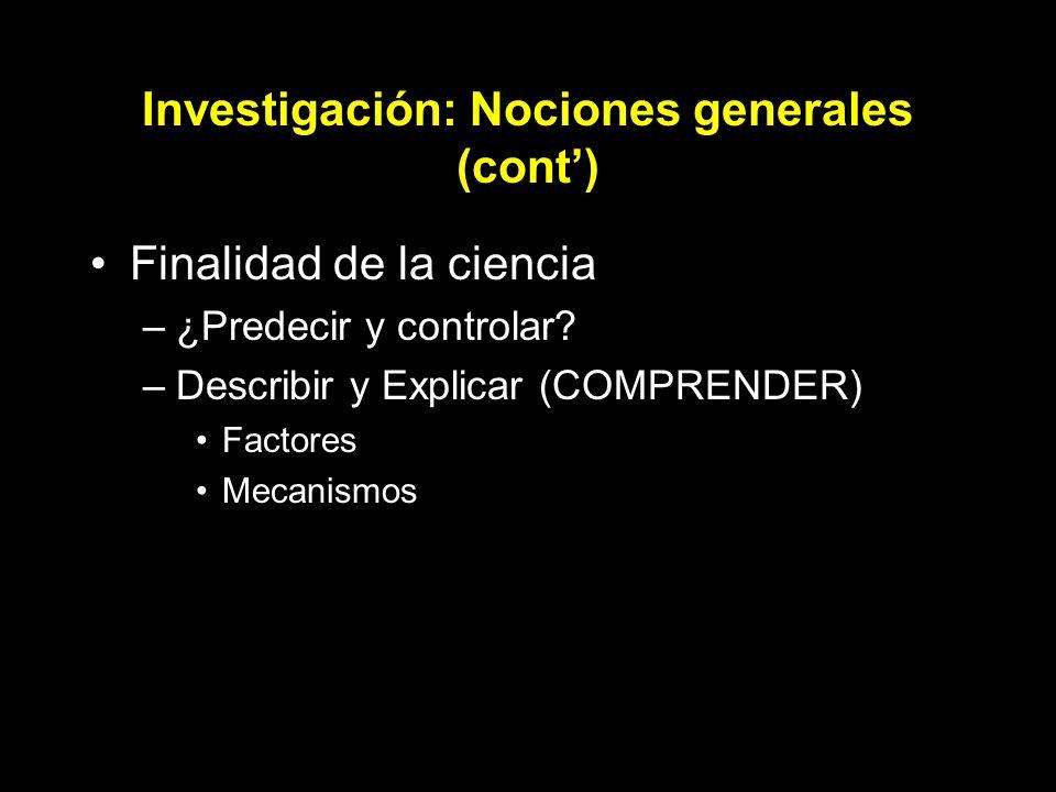 Investigación: Nociones generales (cont')