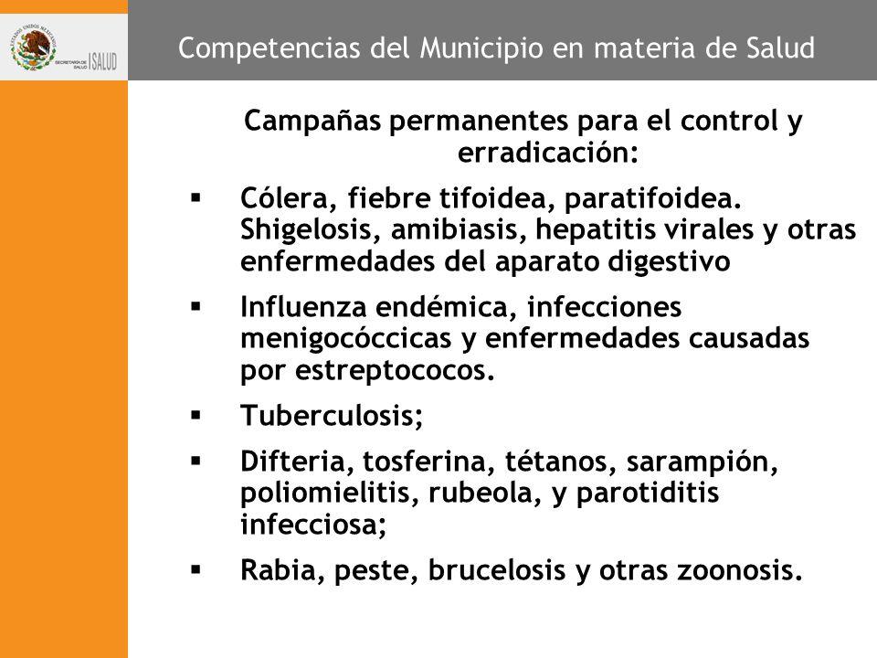 Campañas permanentes para el control y erradicación: