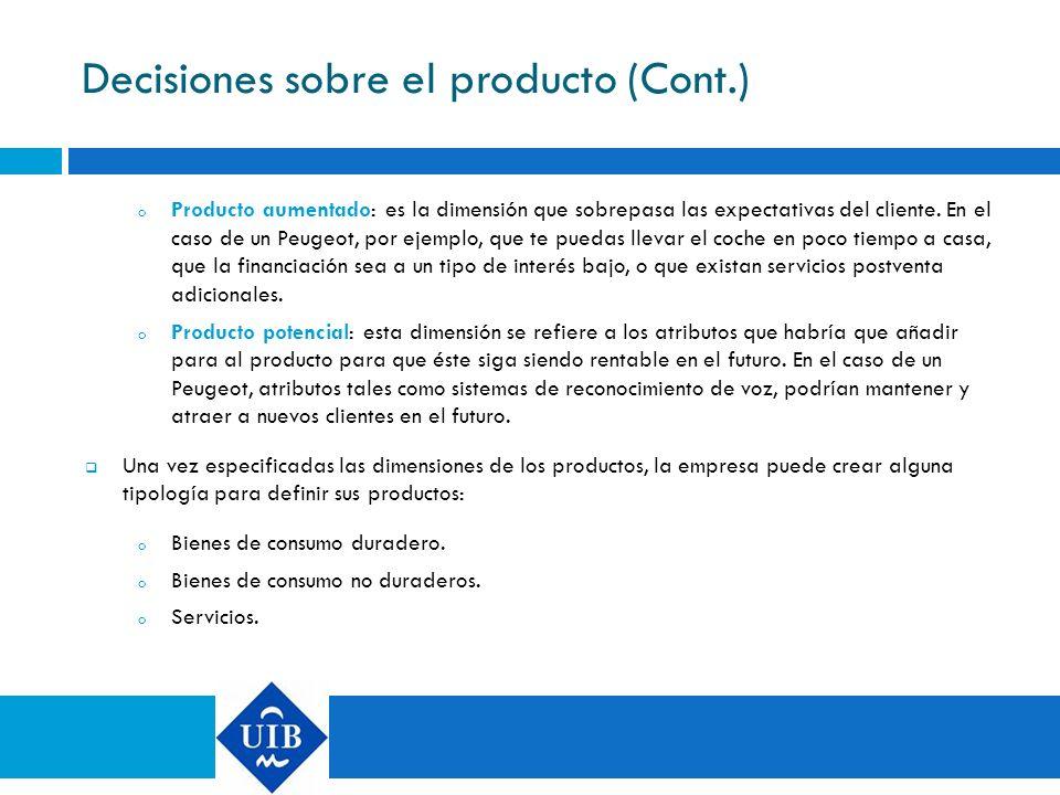 Decisiones sobre el producto (Cont.)