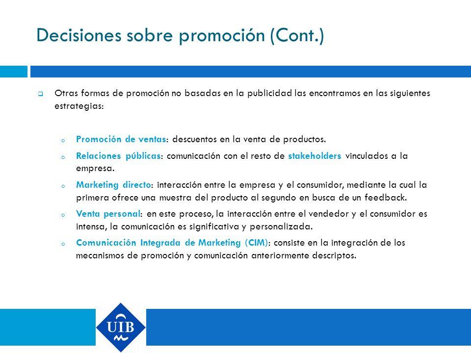 Decisiones sobre promoción (Cont.)