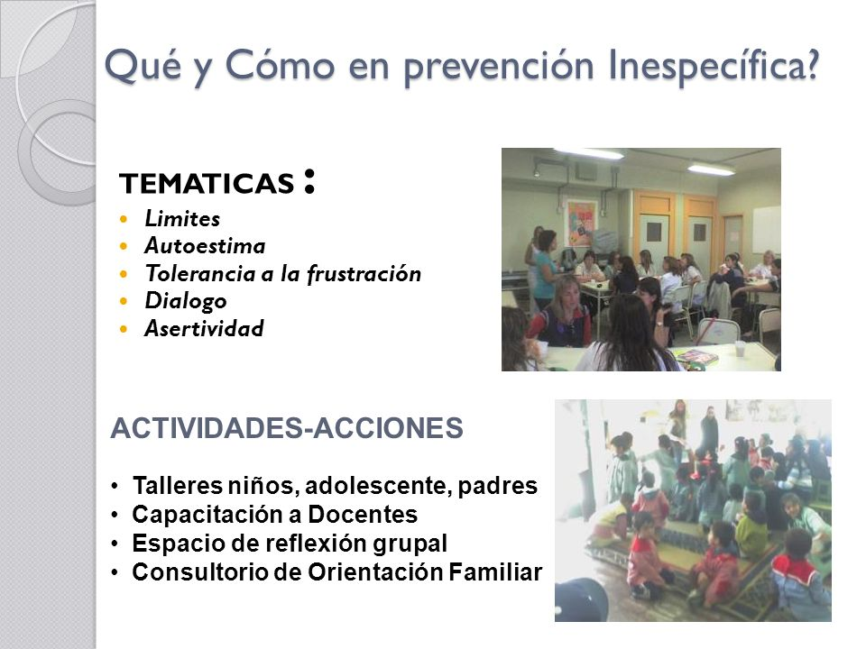 Qué y Cómo en prevención Inespecífica