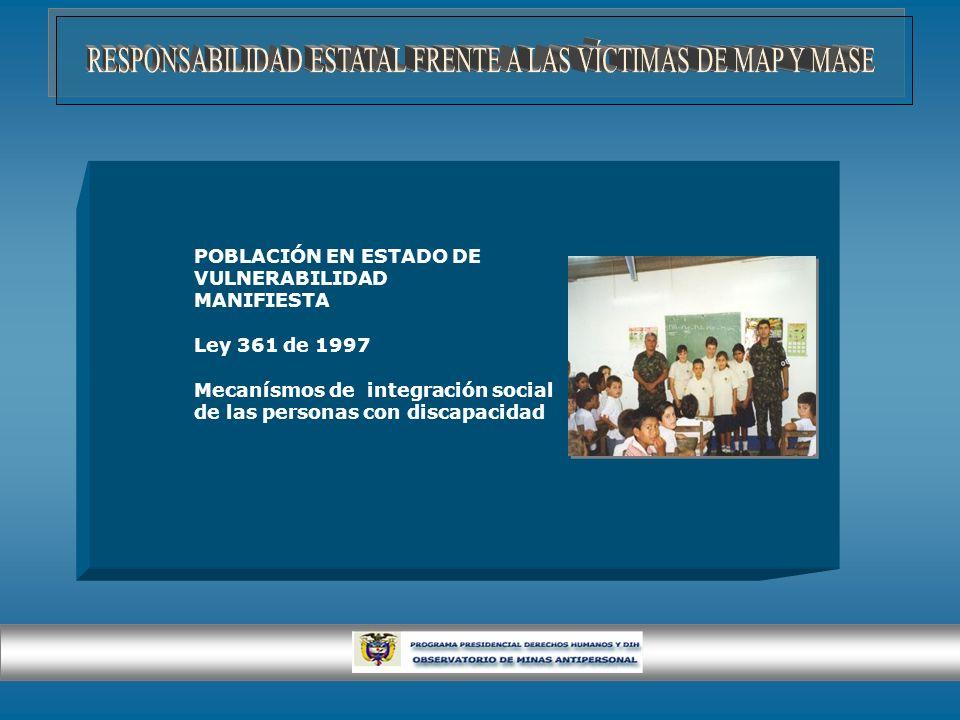 RESPONSABILIDAD ESTATAL FRENTE A LAS VÍCTIMAS DE MAP Y MASE