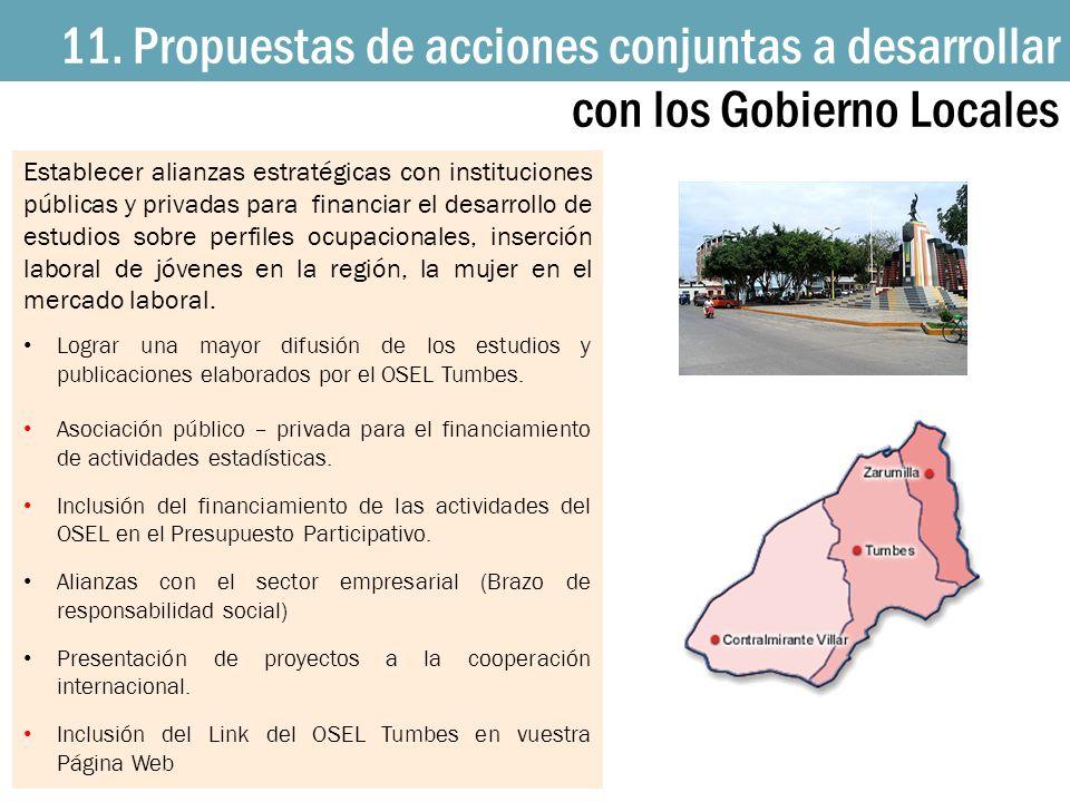11. Propuestas de acciones conjuntas a desarrollar con los Gobierno Locales