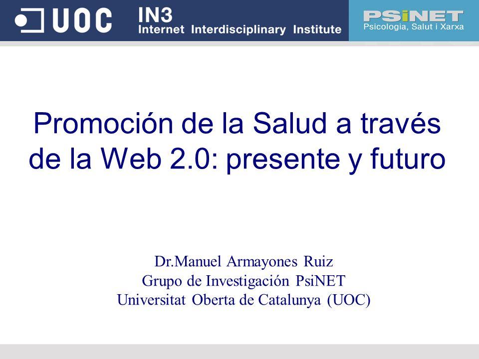 Promoción de la Salud a través de la Web 2.0: presente y futuro