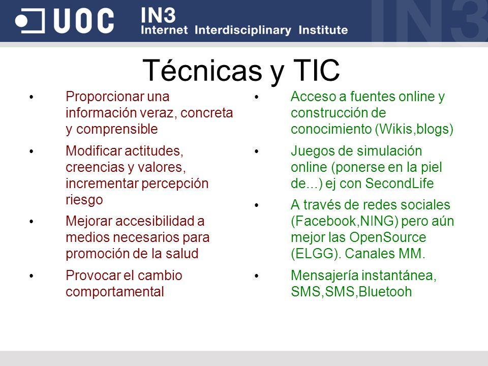 Técnicas y TIC Proporcionar una información veraz, concreta y comprensible.
