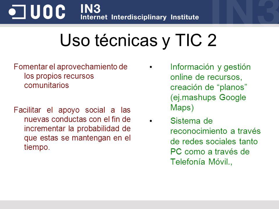 Uso técnicas y TIC 2 Fomentar el aprovechamiento de los propios recursos comunitarios.