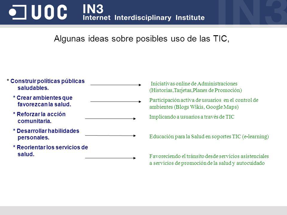 Algunas ideas sobre posibles uso de las TIC,