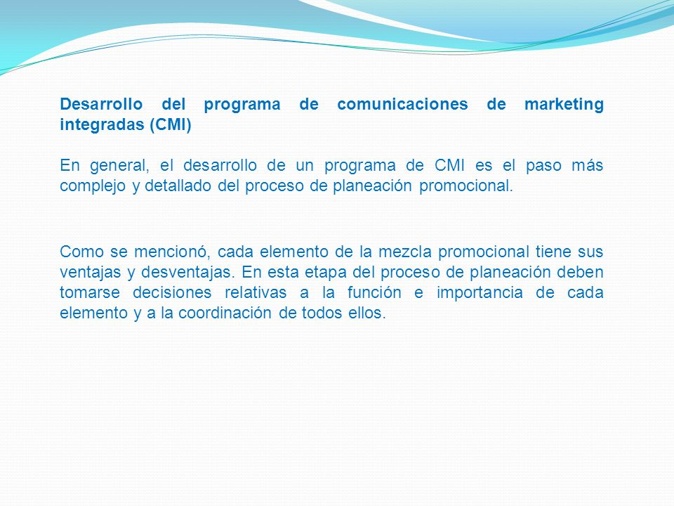 Desarrollo del programa de comunicaciones de marketing integradas (CMI)
