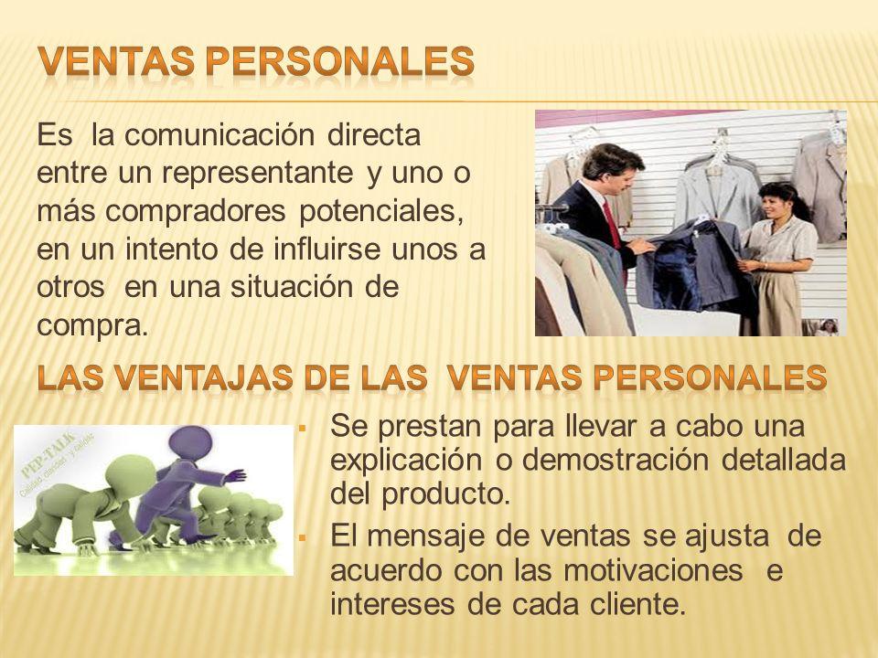 VENTAS PERSONALES LAS VENTAJAS DE LAS VENTAS PERSONALES
