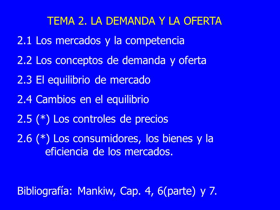 TEMA 2. LA DEMANDA Y LA OFERTA