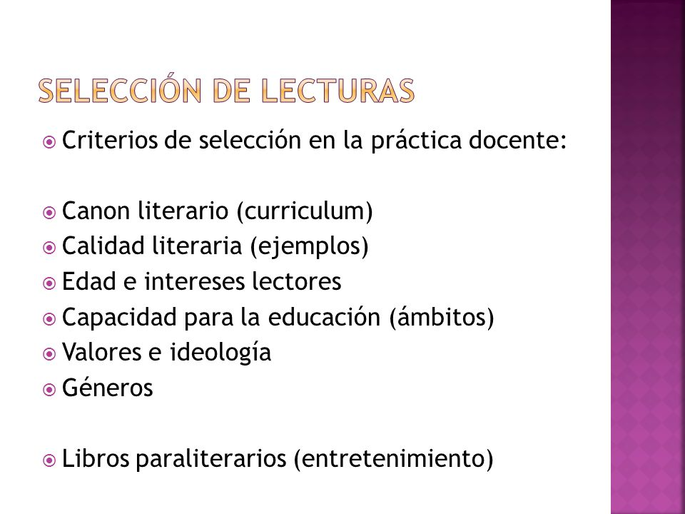 SELECCIÓN DE LECTURAS Criterios de selección en la práctica docente: