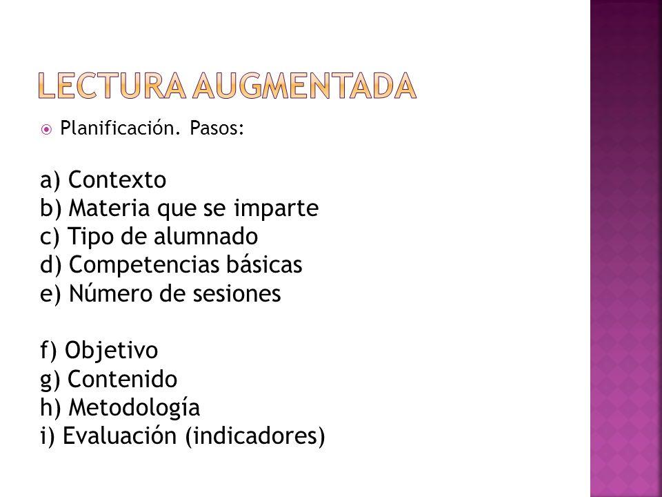 Lectura AUGMENTADA a) Contexto b) Materia que se imparte