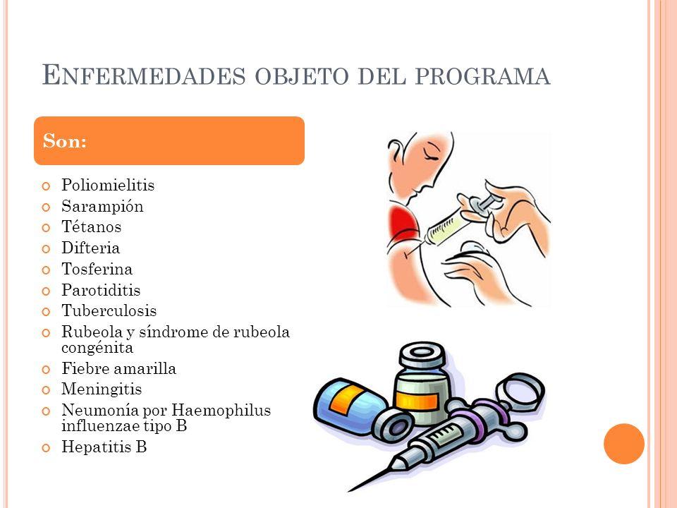 Enfermedades objeto del programa