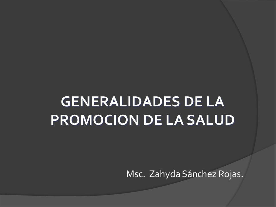 GENERALIDADES DE LA PROMOCION DE LA SALUD