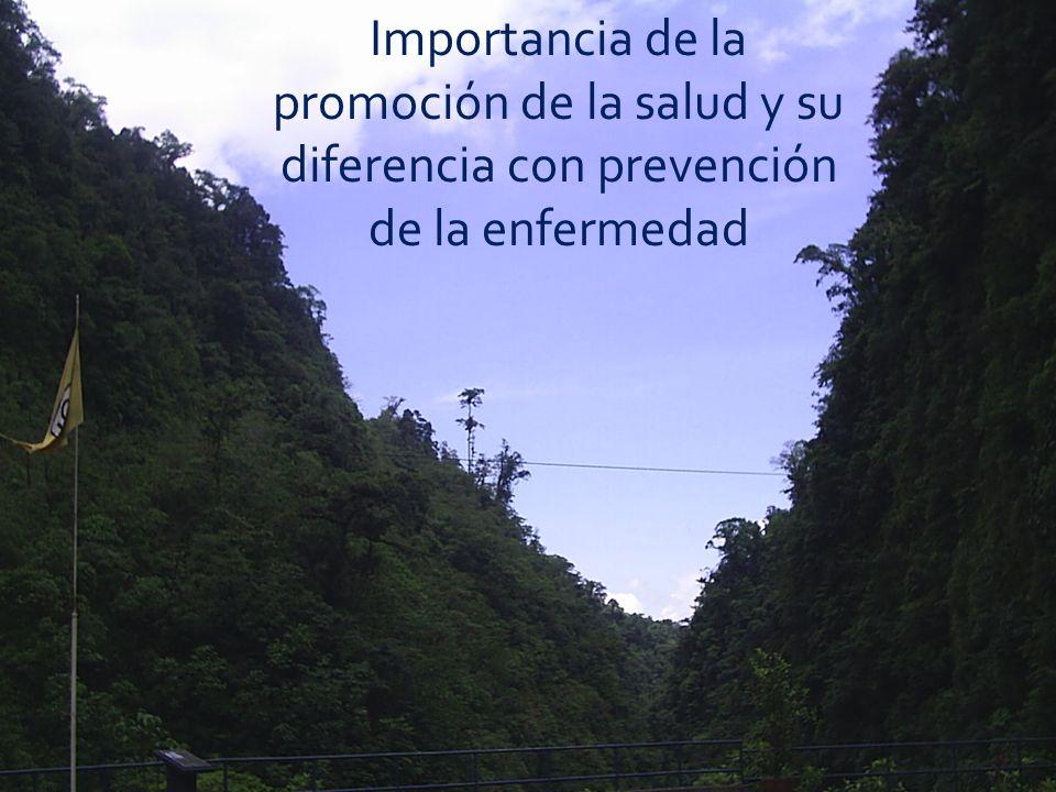 Importancia de la promoción de la salud y su diferencia con prevención de la enfermedad