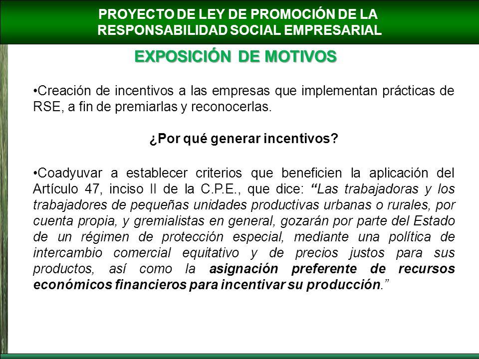 EXPOSICIÓN DE MOTIVOS PROYECTO DE LEY DE PROMOCIÓN DE LA