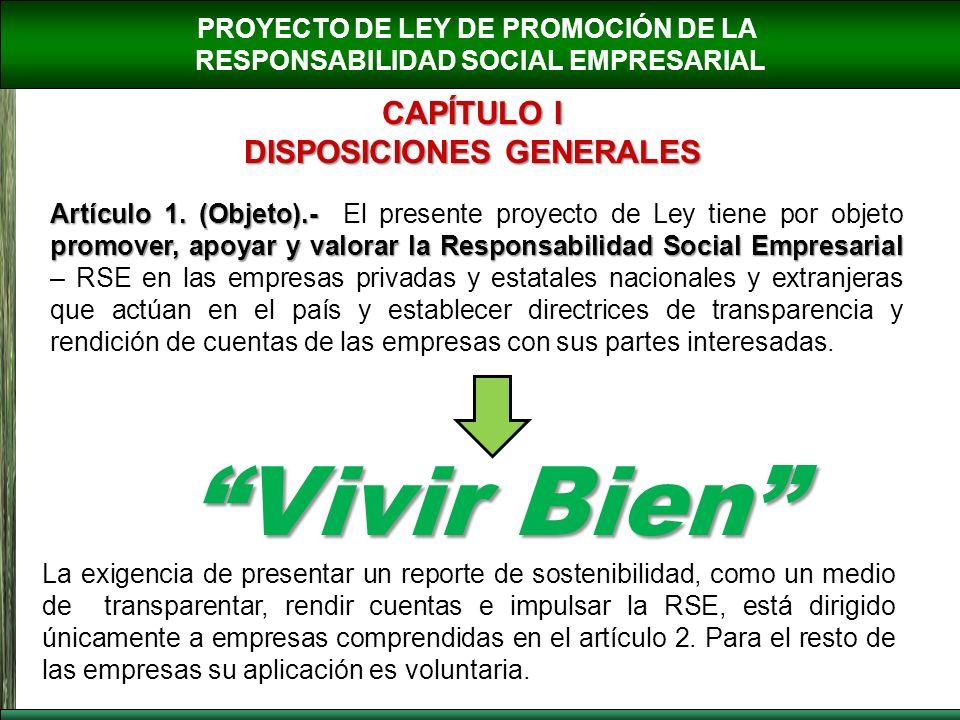 Vivir Bien CAPÍTULO I DISPOSICIONES GENERALES