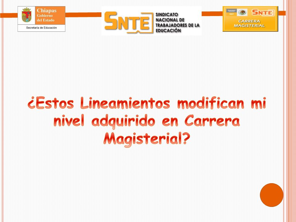 ¿Estos Lineamientos modifican mi nivel adquirido en Carrera Magisterial