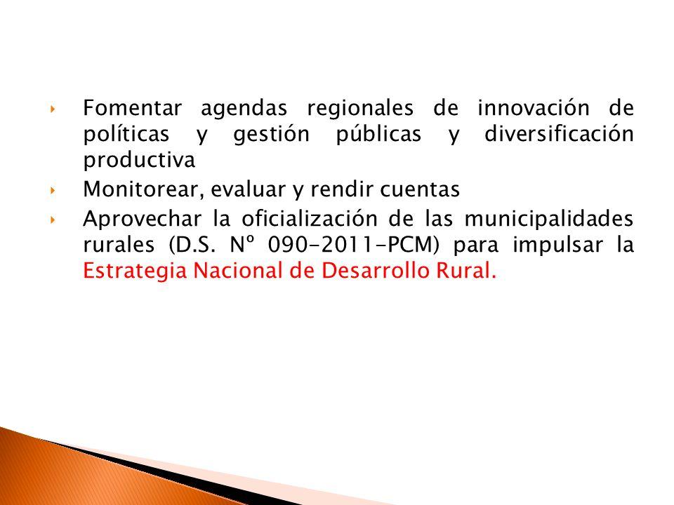 Fomentar agendas regionales de innovación de políticas y gestión públicas y diversificación productiva