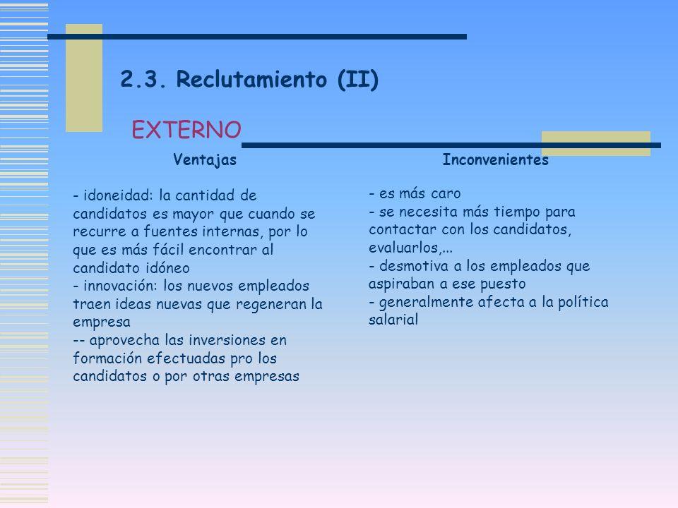 2.3. Reclutamiento (II) EXTERNO
