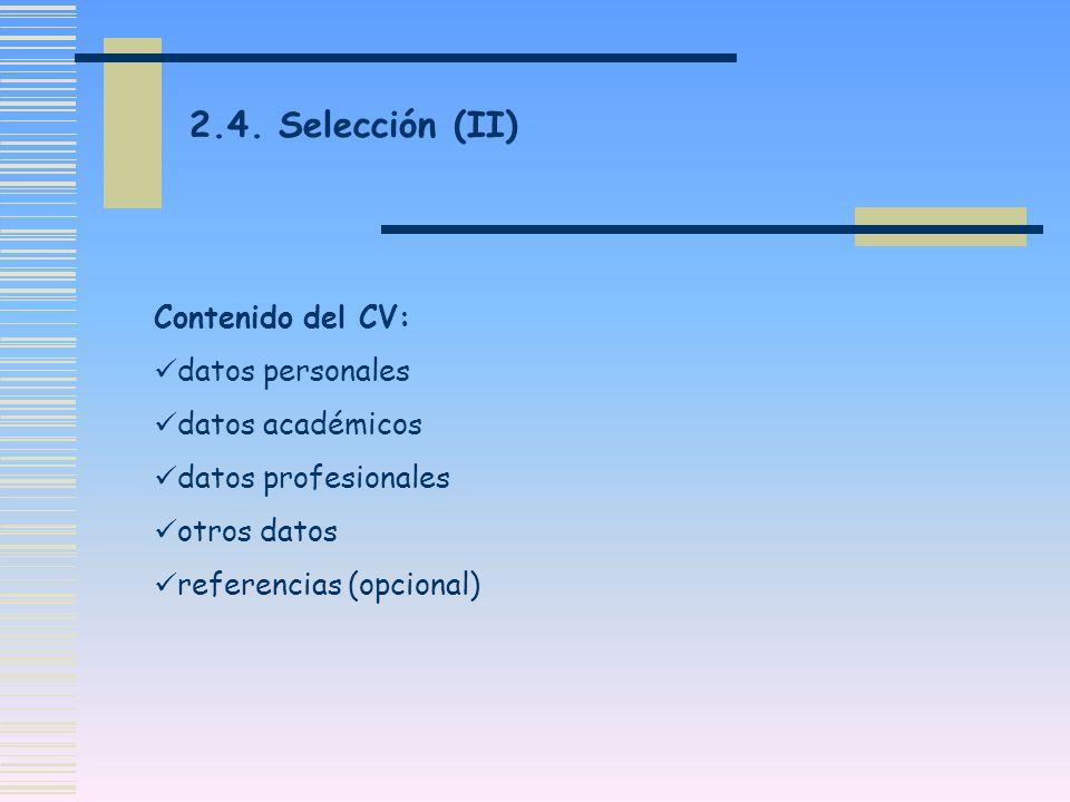 2.4. Selección (II) Contenido del CV: datos personales