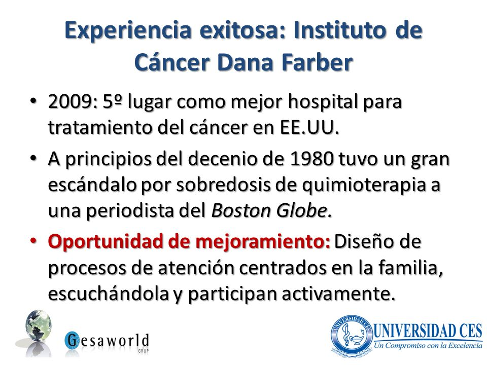 Experiencia exitosa: Instituto de Cáncer Dana Farber