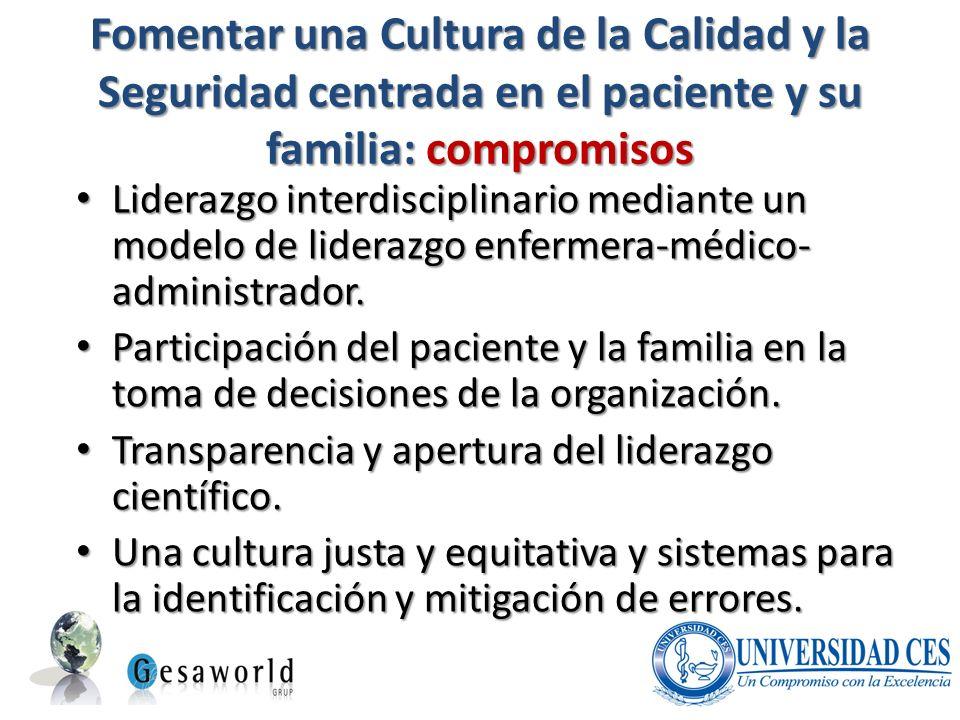 Fomentar una Cultura de la Calidad y la Seguridad centrada en el paciente y su familia: compromisos